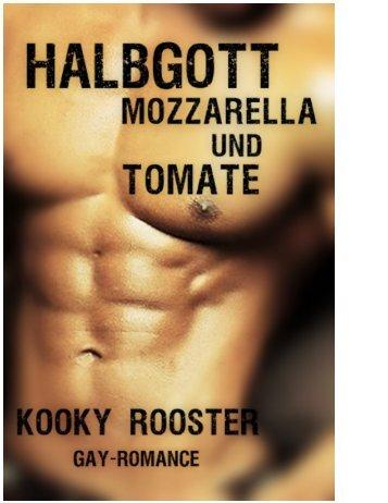 kooky-rooster-halbgott-mozzarella-und-tomate
