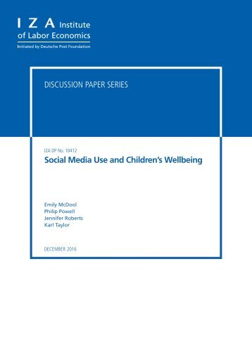 Discussion Paper Series Social Media Use and Children's Wellbeing