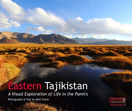 RAJ Monograph 2 Eastern Tajikistan by Matt Traver