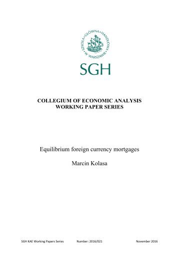 Equilibrium foreign currency mortgages Marcin Kolasa