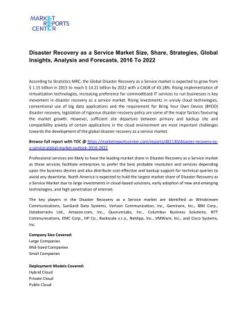 Disaster Recovery as a Service Market Size, Share, Analysis and Forecasts, 2016 To 2022