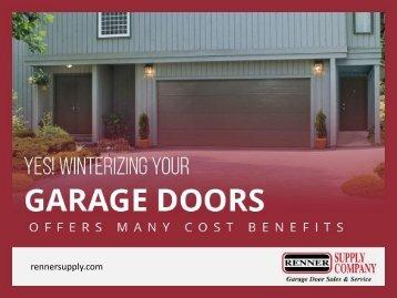 Winterize Your Garage Doors in St. Louis to Reduce Maintenance Cost