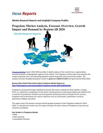 Propylene Market Analysis, Forecast, Overview, Growth Impact and Demand by Regions till 2020