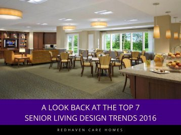 A LOOK BACK AT THE TOP 7 SENIOR LIVING DESIGN TRENDS 2016