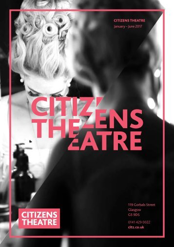Citizens Theatre Spring 2017 Season Brochure