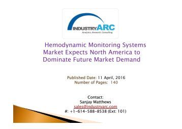 Hemodynamic Monitoring Systems Market Expects North America to Dominate Future Market Demand