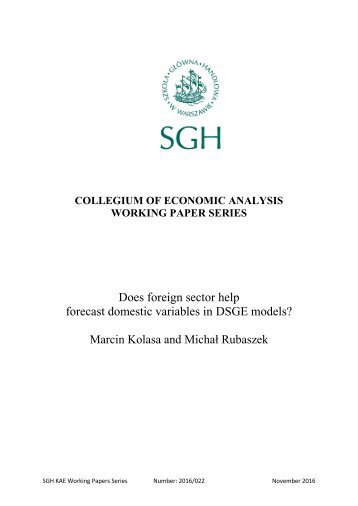 forecast domestic variables in DSGE models? Marcin Kolasa and Michał Rubaszek