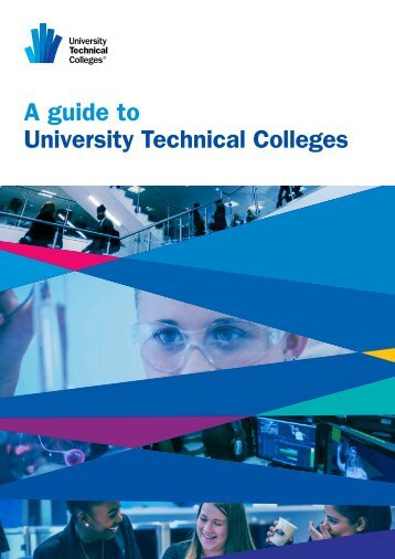 A guide to University Technical Colleges