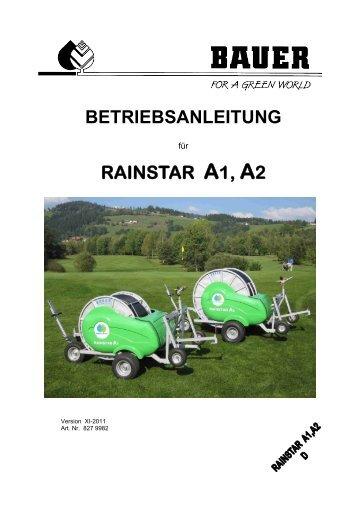 BETRIEBSANLEITUNG RAINSTAR A1, A2 - Bauer