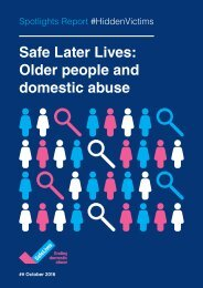 Safe Later Lives Older people and domestic abuse