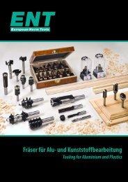 Fräser für Alu- und Kunststoffbearbeitung - ENT Werkzeuge