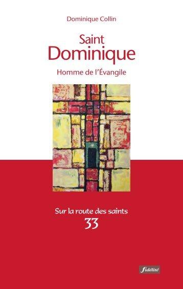 Saint Dominique. Homme de l'Évangile