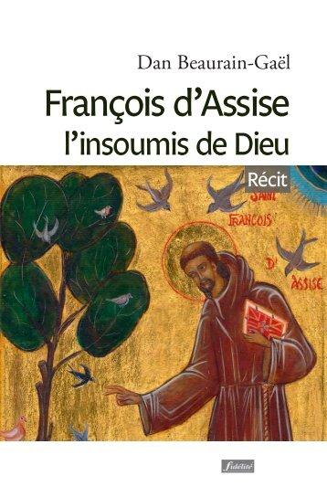 François d'Assise, l'insoumis de Dieu