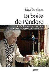 La boîte de Pandore. Réflexion sur l'euthanasie sous une perspective chrétienne
