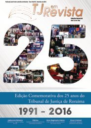 TJ em Revista - Edição comemorativa - TJRR 25 anos