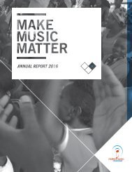 MAKE MUSIC MATTER ANNUAL REPORT 2016 // 1