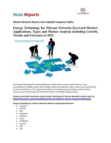 Energy Technology for Telecom Networks  Market Share, Market Size, Market Trends and Analysis 2016-2021