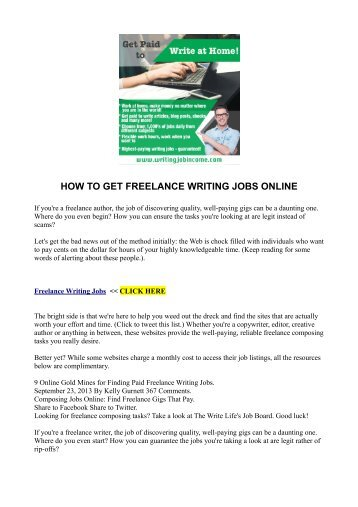 how to get writing jobs Become a paid writer and find your writing job work from home and get paid for it.