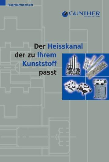 Der Heisskanal der zu Ihrem Kunststoff passt - Günther ...