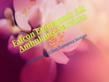 Falcon Emergency Advanced Air Ambulance Services from Siliguri-Jabalpur