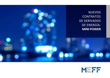 NUEVOS CONTRATOS DE DERIVADOS DE ENERGÍA MINI POWER