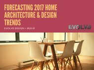 Forecasting 2017 Home Architecture & Design Trends