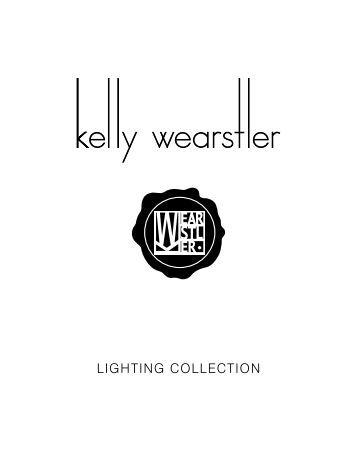 Kelly Wearstler 2015 Lighting Collection Catalog