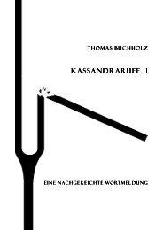 KASSANDRAR KASSANDRARUFE II - Thomas Buchholz - Komponist