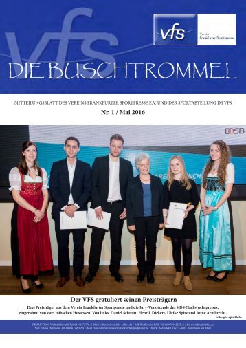 Nr 1 / Mai 2016 Der VFS gratuliert seinen Preisträgern