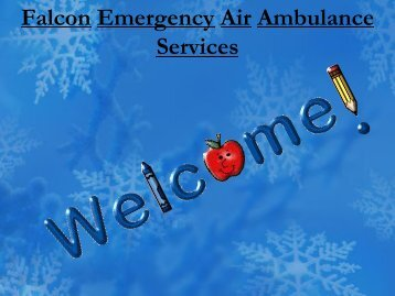 Lowest Price as Never before by Falcon Emergency Air Ambulance Services Nagpur-Indore
