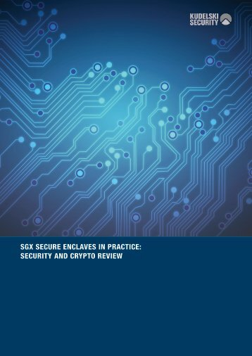 SGX SECURE ENCLAVES IN PRACTICE SECURITY AND CRYPTO REVIEW