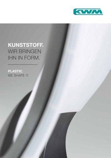 plastic. - KWM Kunststoff-Formteile GmbH