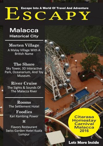 Escapy - 2016 - What's In Malacca - Digital Issue