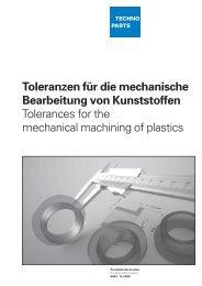 Toleranzen für die mechanische Bearbeitung von Kunststoffen ...