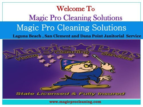 Housekeeping Dana Point, CA| Magic Pro Cleaning Solutions