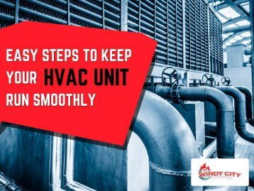 Easy Tips to Maintain Your HVAC Unit