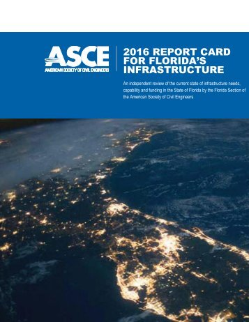 2016 REPORT CARD FOR FLORIDA'S INFRASTRUCTURE