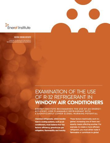 EXAMINATION OF THE USE OF R-32 REFRIGERANT IN WINDOW AIR CONDITIONERS