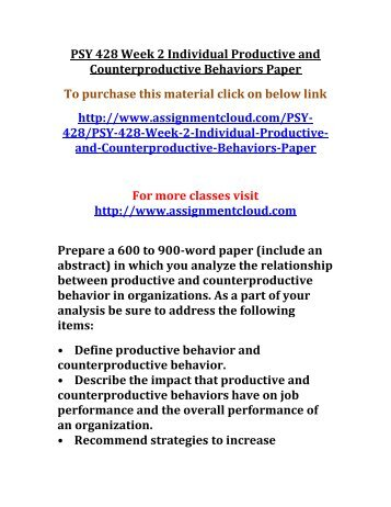 psy 428 week 4 individual Psy 428 entire course for more classes visit wwwindigohelpcom psy 428 week 1 individual assignment organizational psychology paper psy 428 week 1  psy 428 week 4.