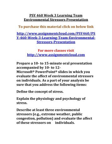 psy 460 week 4 In this pack of psy 460 entire course you will find the next docs: psy 425 week 4 learning team dq q: edu 320 week 5 classroom management presentation q.