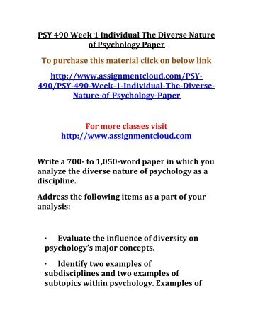 psy week individual organizational psychology paper psy 490 week 1 individual the diverse nature of psychology paper