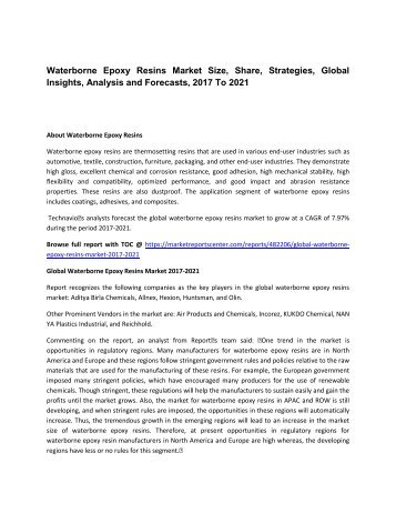 Waterborne Epoxy Resins Market Size, Share, Strategies, Global Insights, Analysis and Forecasts, 2017 To 2021