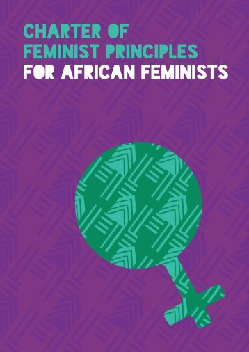 CHARTER OF FEMINIST PRINCIPLES FOR AFRICAN FEMINISTS