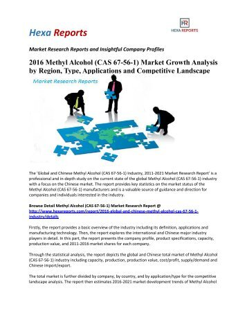 2016 Methyl Alcohol (CAS 67-56-1) Market Growth Analysis by Region, Type, Applications and Competitive Landscape
