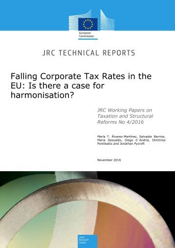 Falling Corporate Tax Rates in the EU Is there a case for harmonisation?