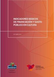 INDICADORES BÁSICOS DE FINANCIACIÓN Y GASTO PÚBLICO EN CULTURA