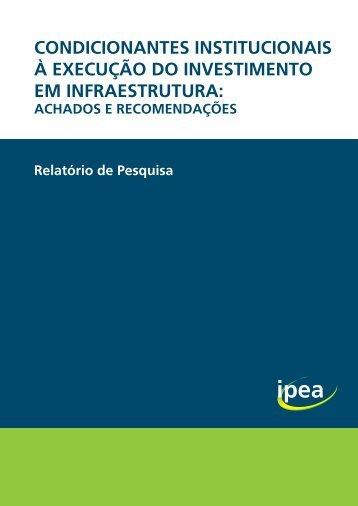 CONDICIONANTES INSTITUCIONAIS À EXECUÇÃO DO INVESTIMENTO EM INFRAESTRUTURA
