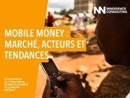 MOBILE MONEY  MARCHÉ ACTEURS ET TENDANCES