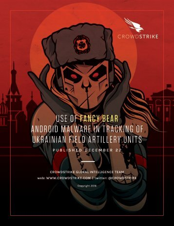 USE OF FANCY BEAR ANDROID MALWARE IN TRACKING OF UKRAINIAN FIELD ARTILLERY UNITS