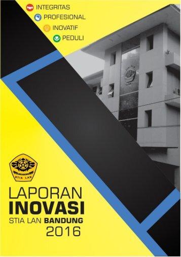 LAPORAN INOVASI STIA LAN BANDUNG 2016